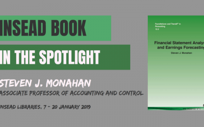 INSEAD Book in the Spotlight – Financial statement analysis and earnings forecasting by Steven J. Monahan