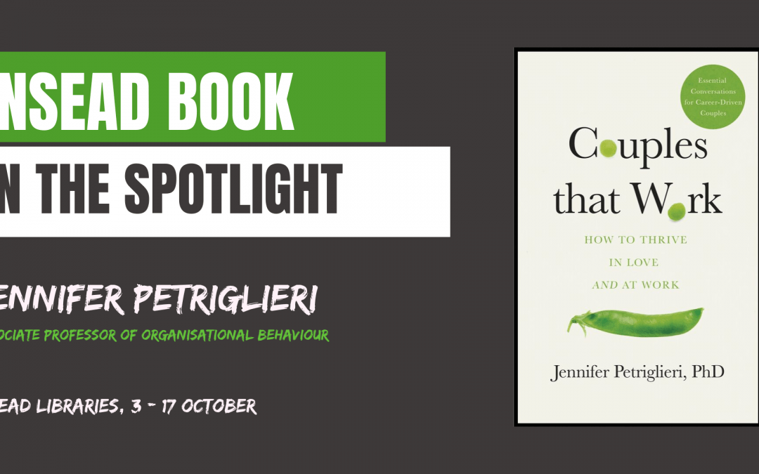 INSEAD Book: Couples That Work by J. Petriglieri
