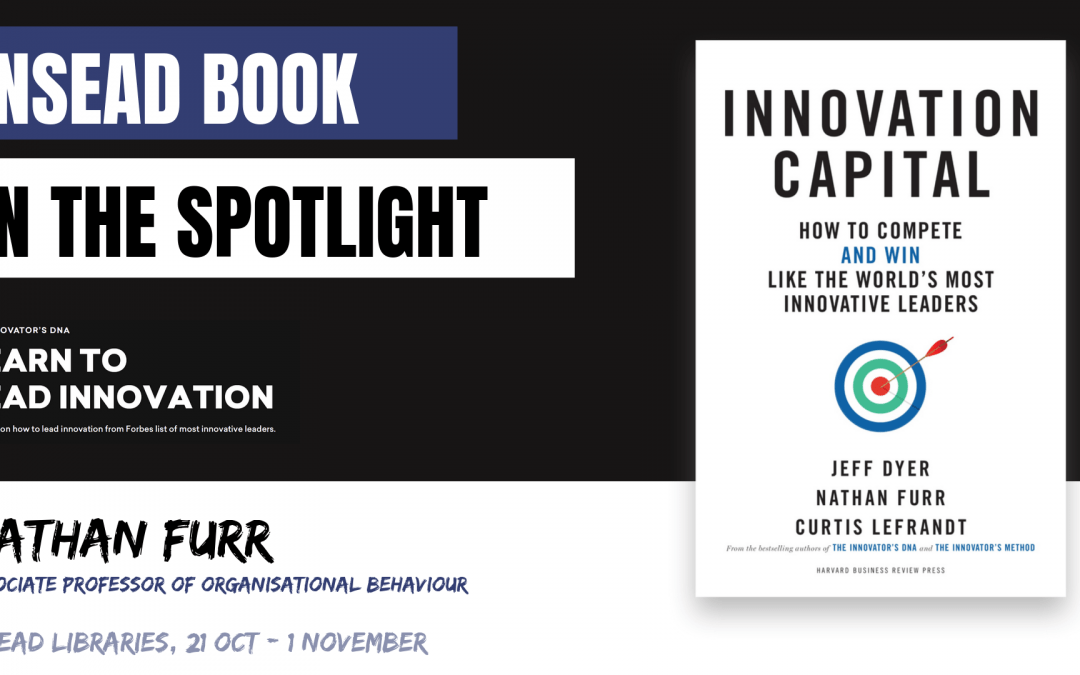 INSEAD Book: Innovation Capital