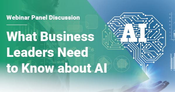 What Business Leaders Need to Know about AI