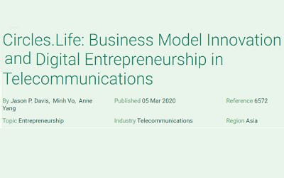 Circles.Life: Business Model Innovation and Digital Entrepreneurship in Telecommunications