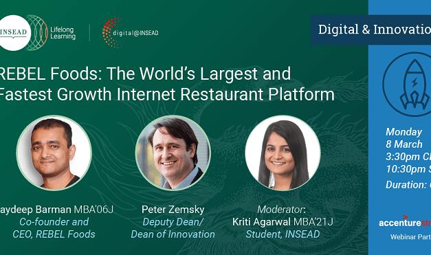 REBEL Foods: The World's Largest and Fastest Growth Internet Restaurant Platform