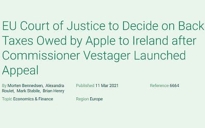 EU Court of Justice to Decide on Back Taxes Owed by Apple to Ireland after Commissioner Vestager Launched Appeal