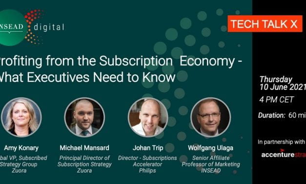 Profiting from the Subscription Economy – What Executives Need to Know