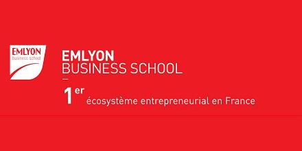 Pourquoi EMLYON Business School peut être considérée comme le 1er écosystème entrepreneurial en France et continue à innover