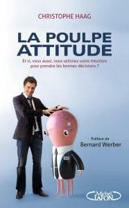 Christophe Haag, La Poulpe Attitude