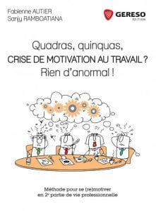 F. Autier, quadras, quinquas, crise de motivation au travail